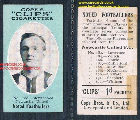 1909 Cope's Clips 3rd series Noted Footballers, 500 back, 188 McWilliam Newcastle NUFC